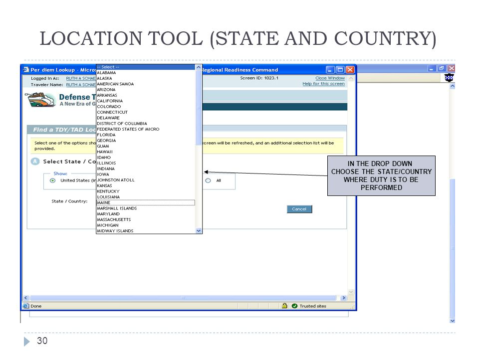 LOCATION TOOL (STATE AND COUNTRY) 30 IN THE DROP DOWN CHOOSE THE STATE/COUNTRY WHERE DUTY IS TO BE PERFORMED