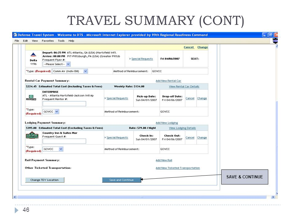 TRAVEL SUMMARY (CONT) 46 SAVE & CONTINUE