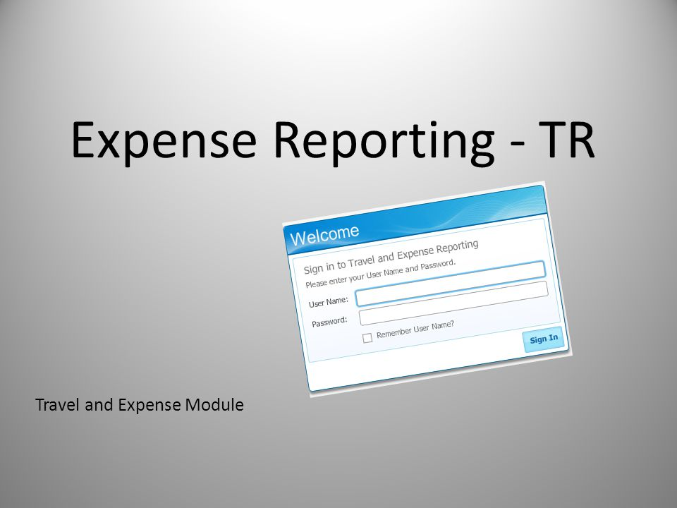 Expense Reporting - TR Travel and Expense Module