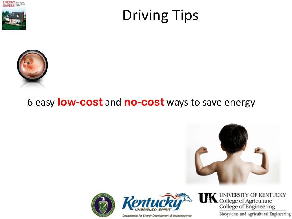 Driving Tips 6 easy low-cost and no-cost ways to save energy