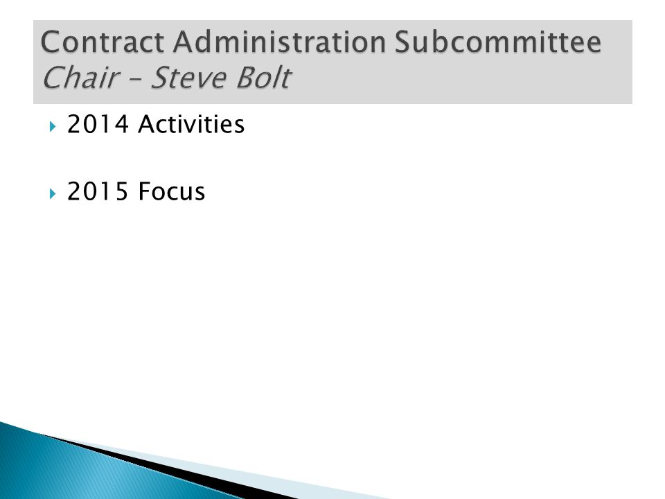 DBE Goals for 2015  New Certificate of Insurance Requirements for subconsultants  Major changes in 2014 DBE Final Rules  Data Mining activities as it pertains to DBE firms  Quality Management Plan updates  Zero goals  New Diverse Business requirements