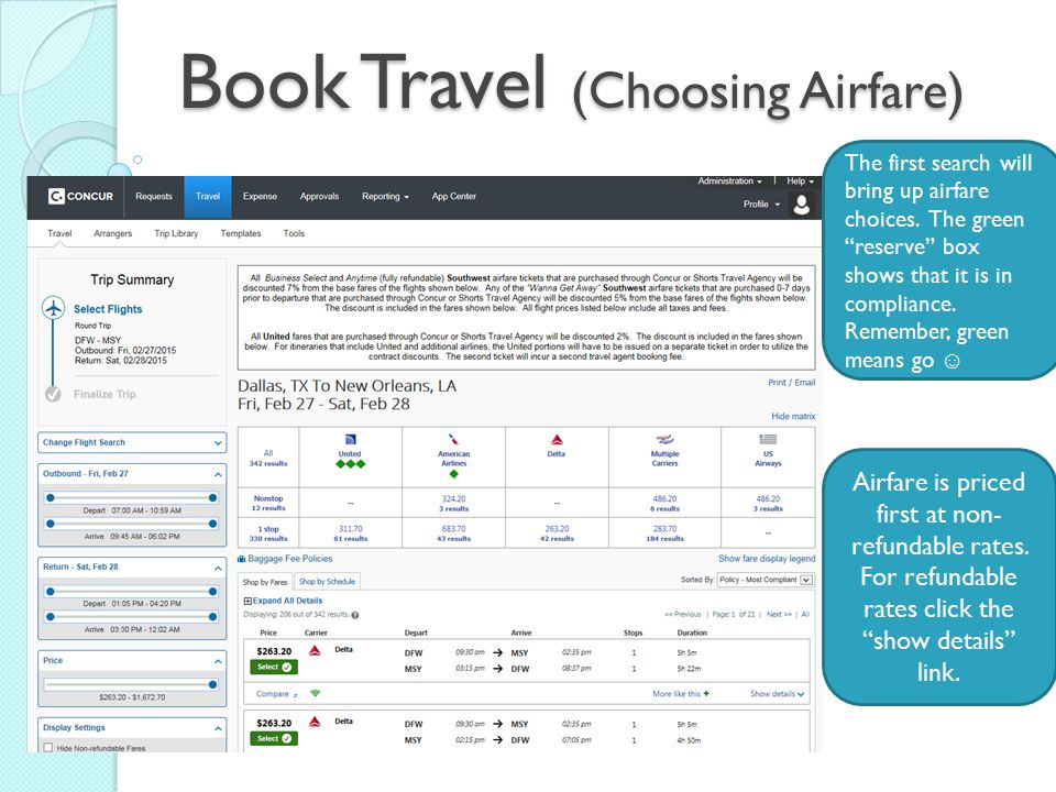 Book Travel (Choosing Airfare) The first search will bring up airfare choices.