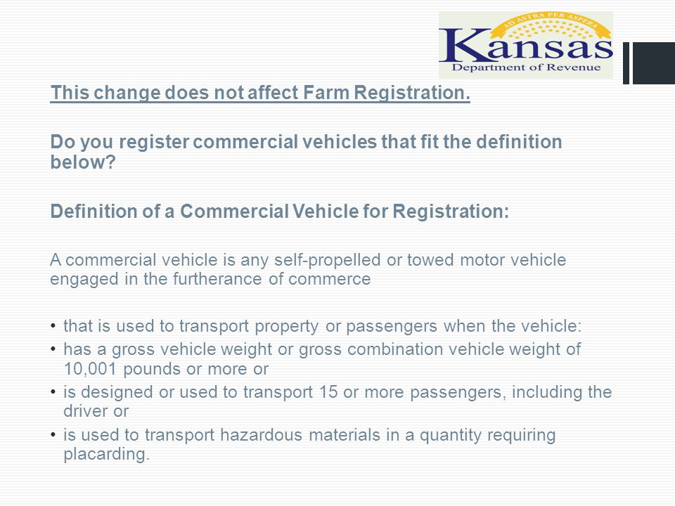  Commercial Vehicle Registration Changes Included in HB 2557  Highlights  The commercial vehicle fee replaces the current property tax for both interstate and intrastate commercial vehicles.