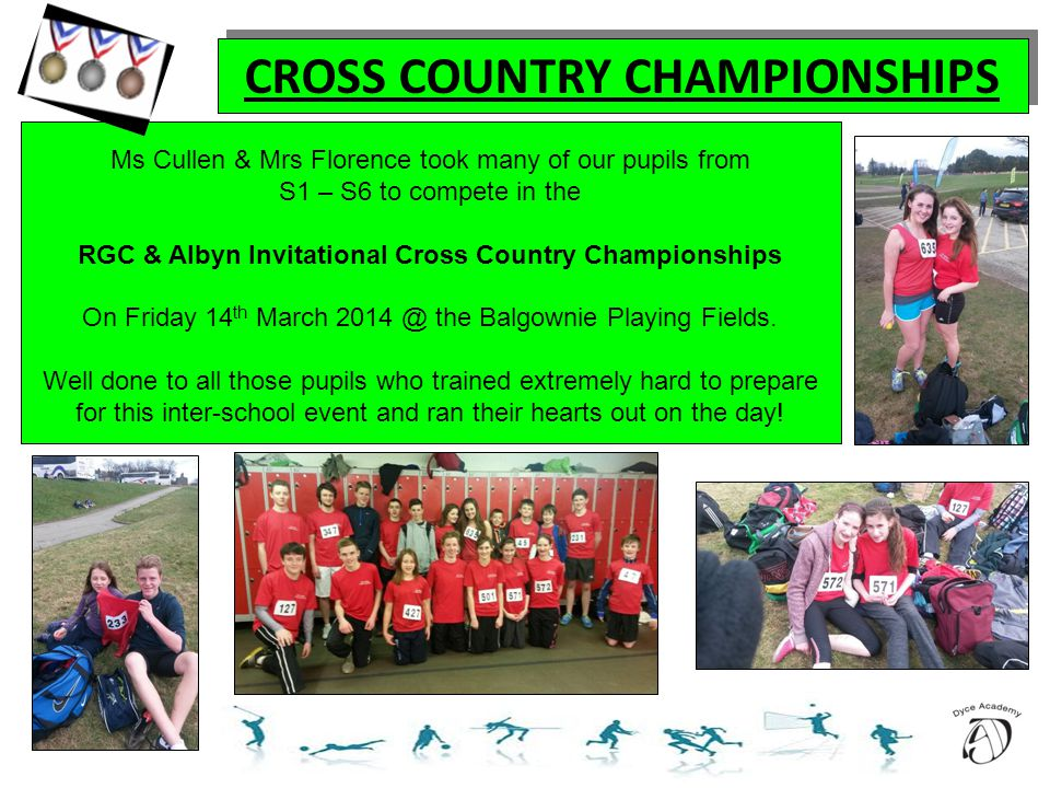 CROSS COUNTRY CHAMPIONSHIPS Ms Cullen & Mrs Florence took many of our pupils from S1 – S6 to compete in the RGC & Albyn Invitational Cross Country Cha