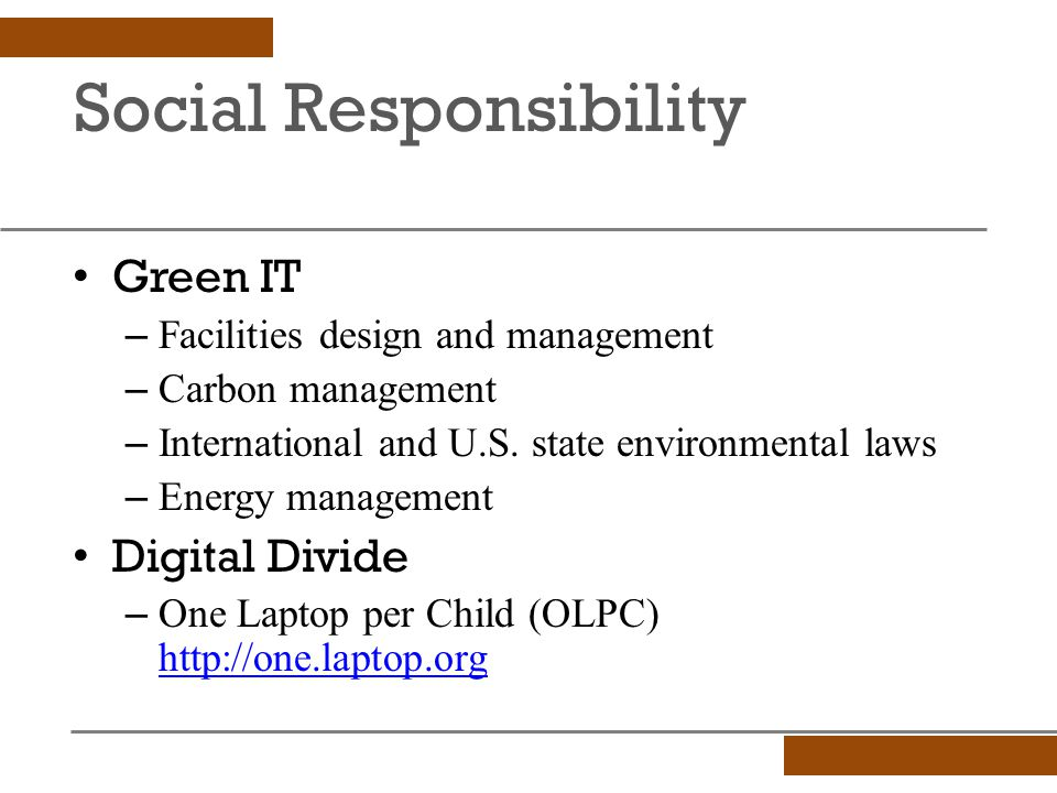 Social Responsibility Green IT – Facilities design and management – Carbon management – International and U.S.