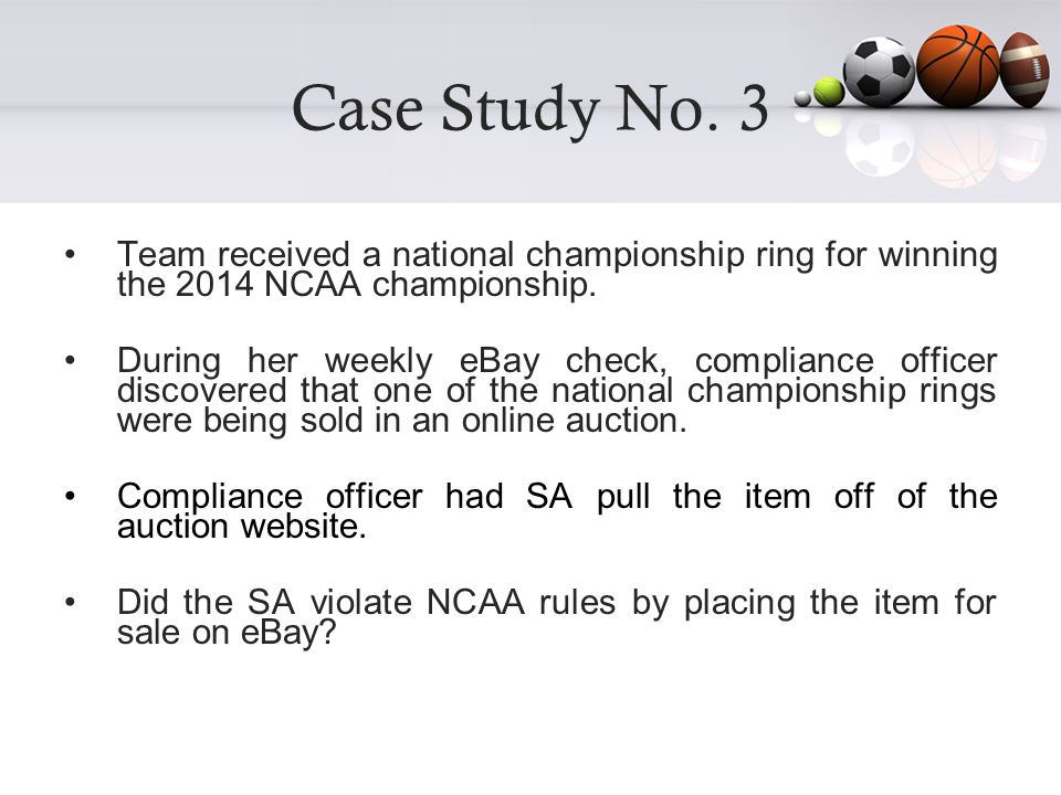 Case Study No. 3 Team received a national championship ring for winning the 2014 NCAA championship.