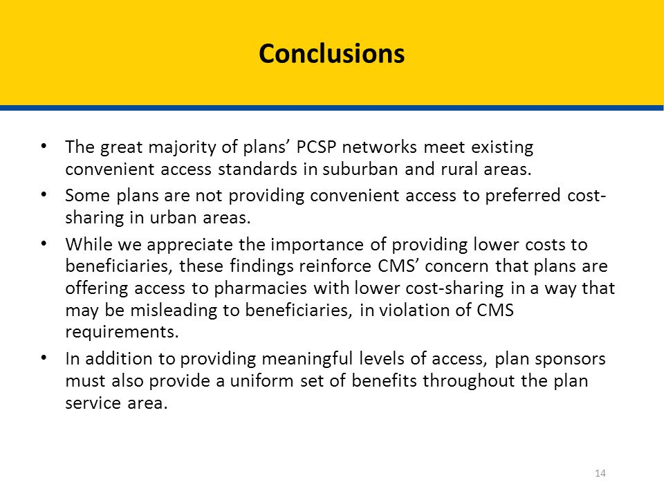 The great majority of plans' PCSP networks meet existing convenient access standards in suburban and rural areas.