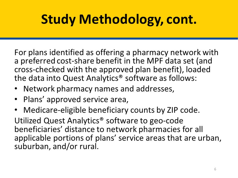 For plans identified as offering a pharmacy network with a preferred cost-share benefit in the MPF data set (and cross-checked with the approved plan benefit), loaded the data into Quest Analytics® software as follows: Network pharmacy names and addresses, Plans' approved service area, Medicare-eligible beneficiary counts by ZIP code.