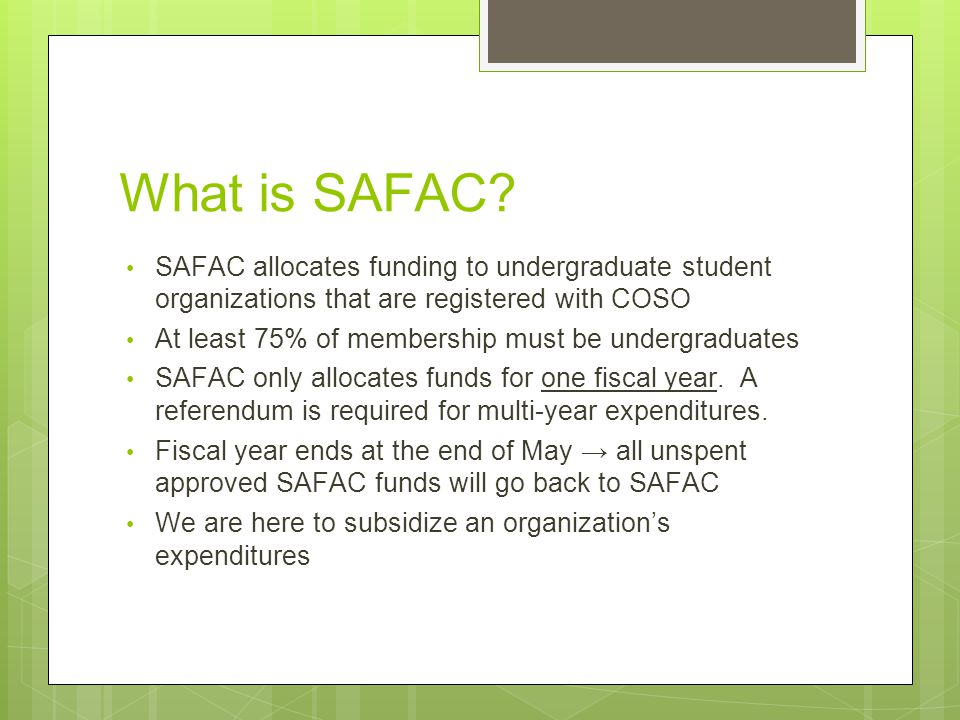 What is SAFAC.