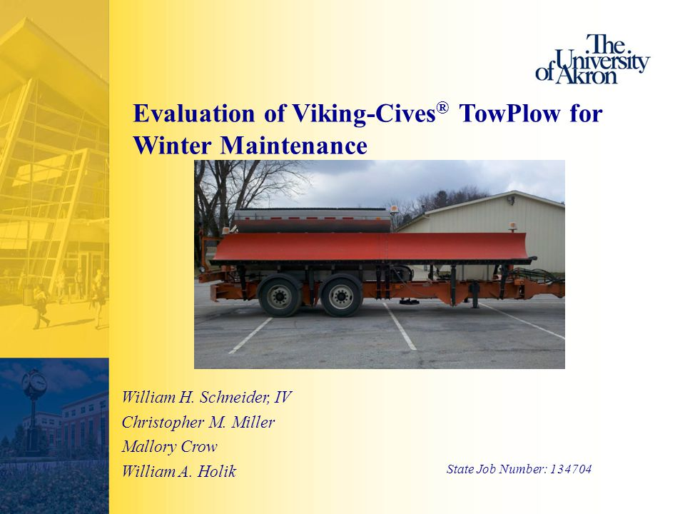 Evaluation of Viking-Cives ® TowPlow for Winter Maintenance William H.