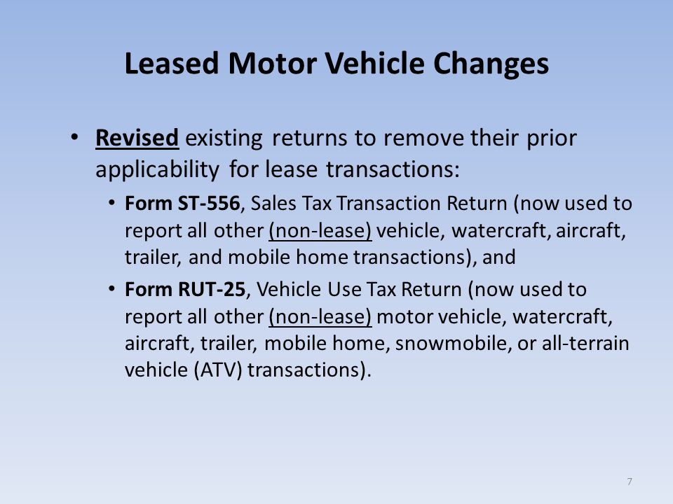 Leased Motor Vehicle Changes – If the vehicle does qualify for the alternate selling price, the selling price on Form ST-556-LSE would be the value of the lease contract, which in this case is $7,700 ($500 down, plus $200 per month for 36 months).