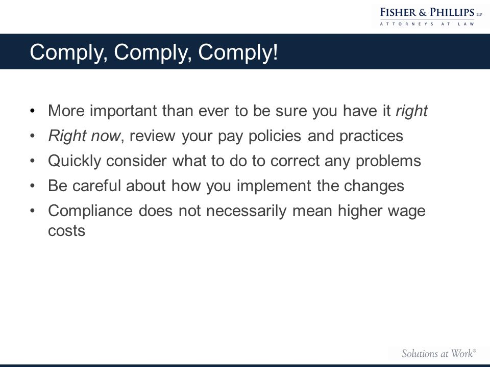 Comply, Comply, Comply.