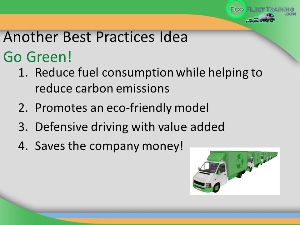 Another Best Practices Idea Go Green.