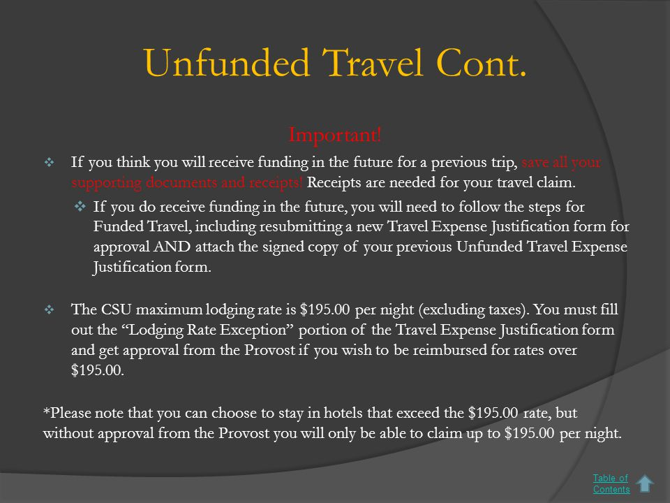 Unfunded Travel Cont. Important.