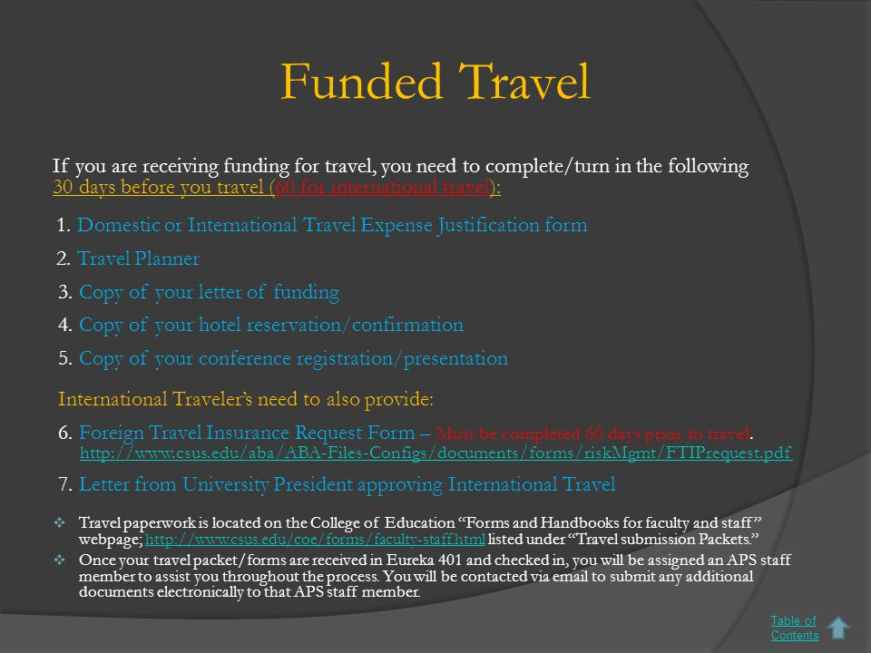 -Sample- Funded Travel Expense Justification Table of Contents http://www.csus.edu/coe/forms/ assets/Final-Travel-Expense- Justification-Domestic-Jan- 2015.pdf