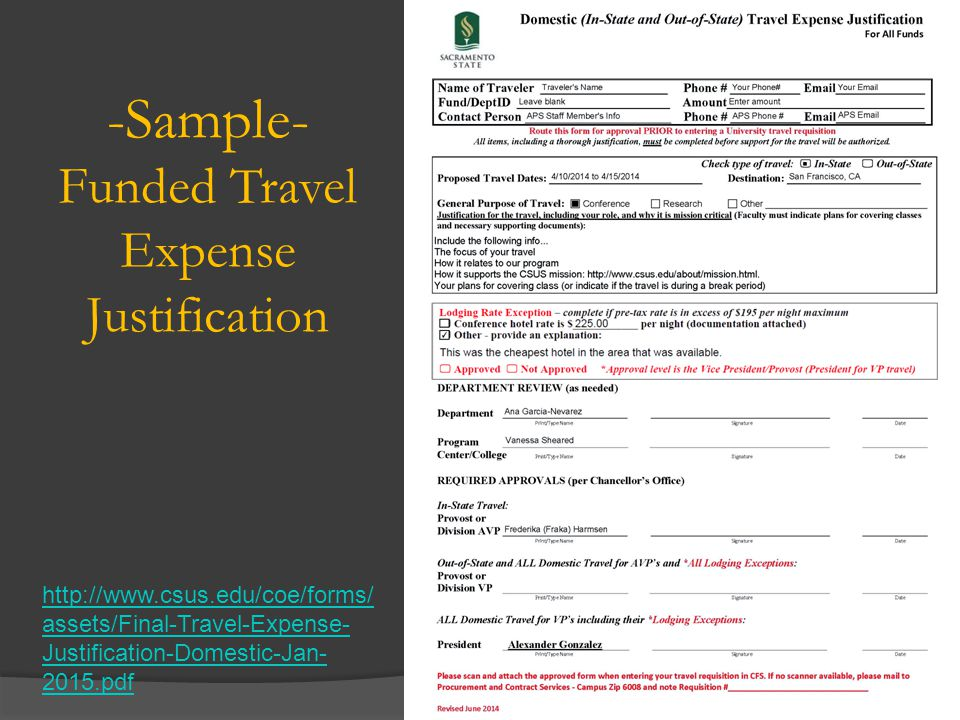 -Sample- Unfunded Travel Expense Justification Table of Contents http://www.csus.edu/coe/forms/ assets/Final-Travel-Expense- Justification-Domestic-Jan- 2015.pdf
