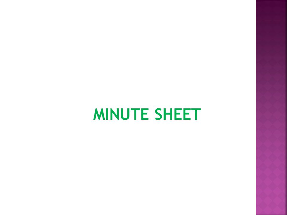 MINUTE SHEET