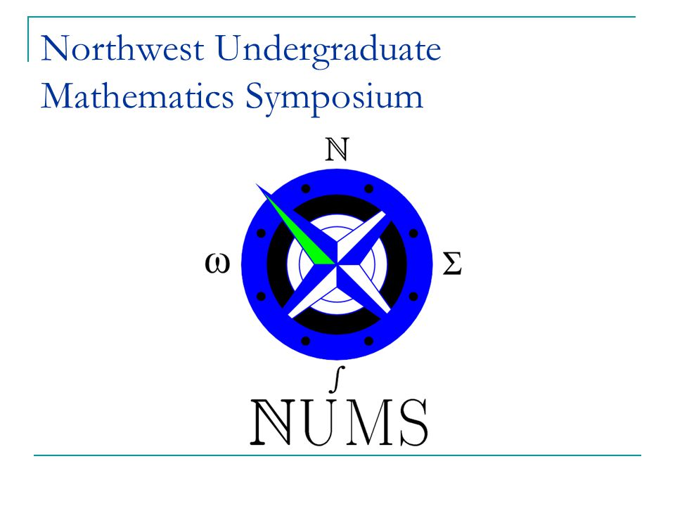 Northwest Undergraduate Mathematics Symposium