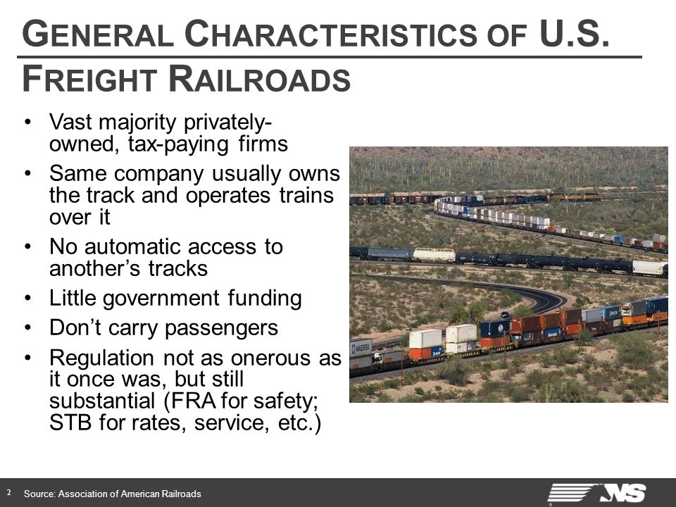 G ENERAL C HARACTERISTICS OF U.S. F REIGHT R AILROADS 2 Vast majority privately- owned, tax-paying firms Same company usually owns the track and opera