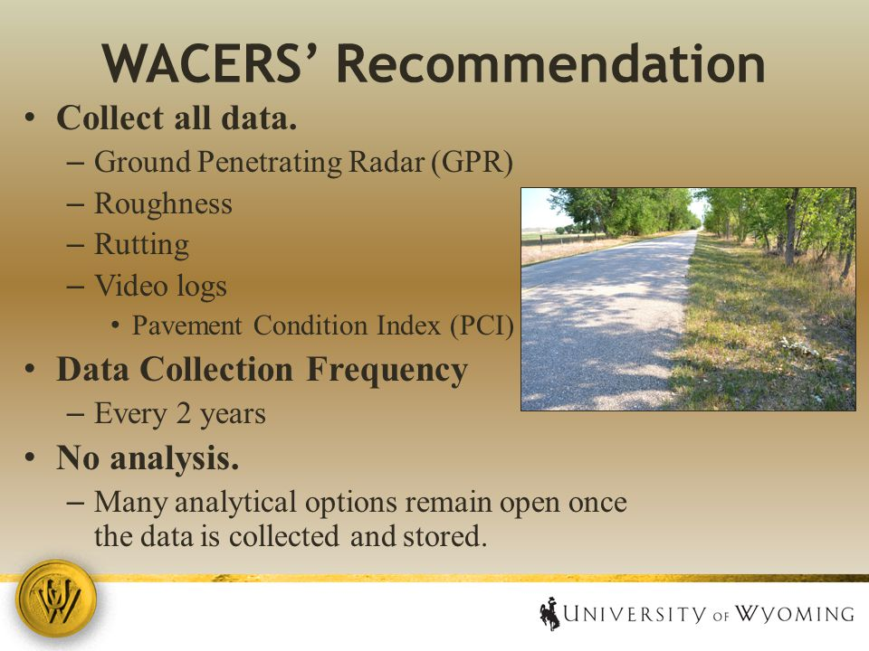 WACERS' Recommendation Collect all data.