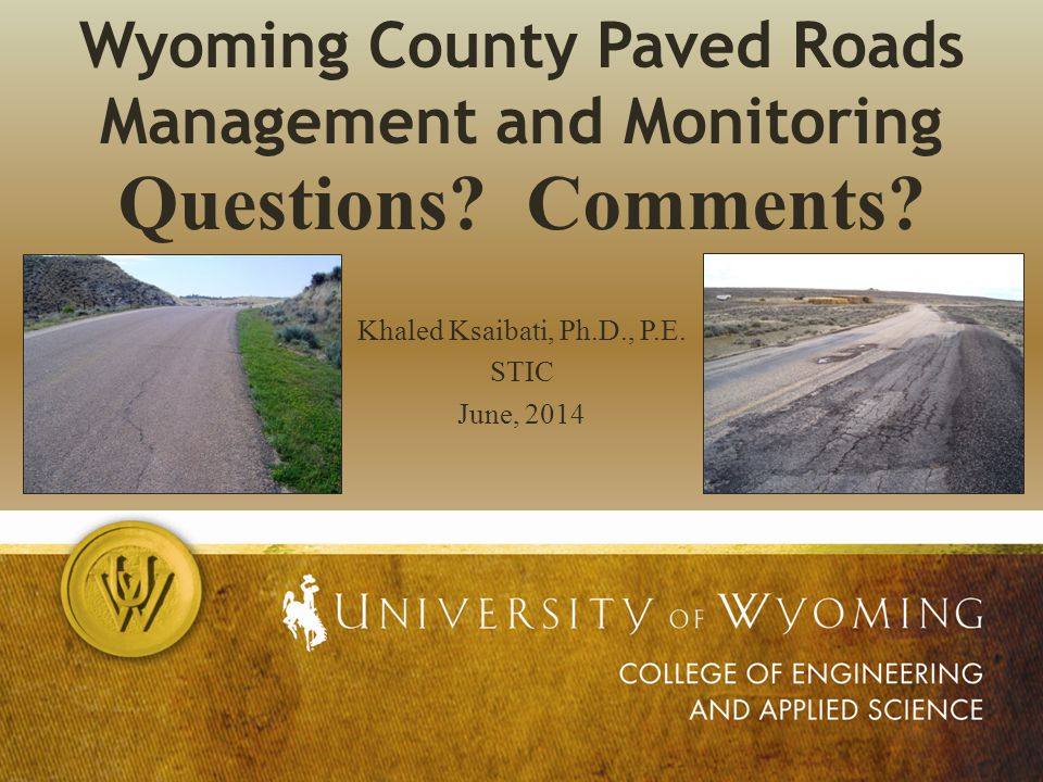 Wyoming County Paved Roads Management and Monitoring Questions.