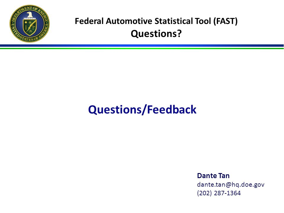 Federal Automotive Statistical Tool (FAST) Questions.