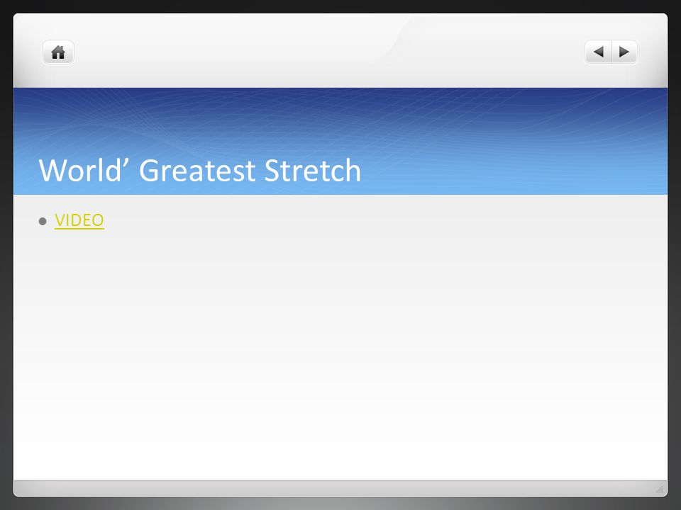 World' Greatest Stretch VIDEO