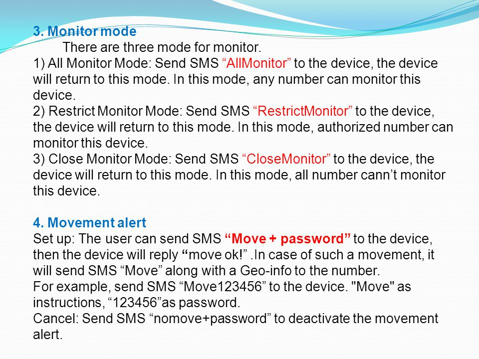 3.Monitor mode There are three mode for monitor.
