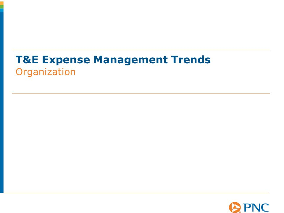 T&E Expense Management Trends Organization