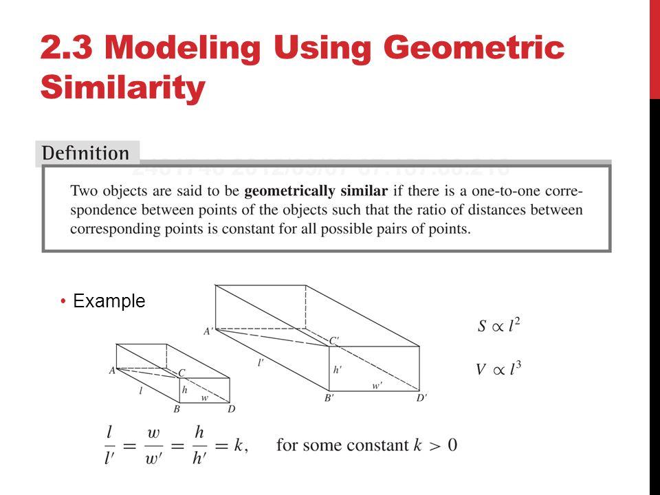 2.3 Modeling Using Geometric Similarity Example