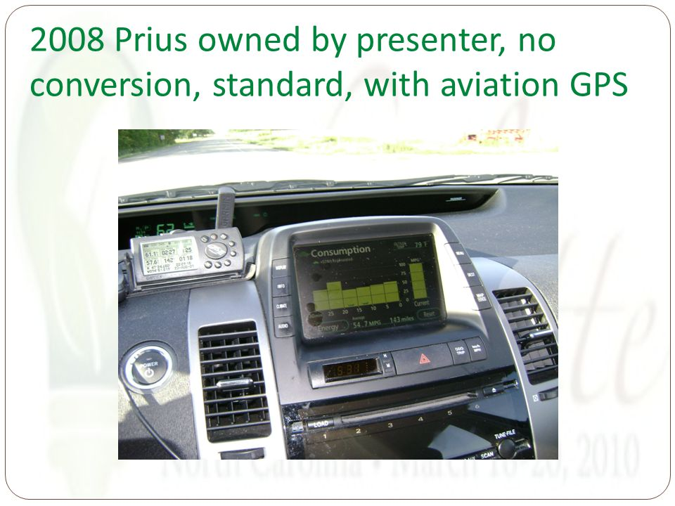 2008 Prius owned by presenter, no conversion, standard, with aviation GPS