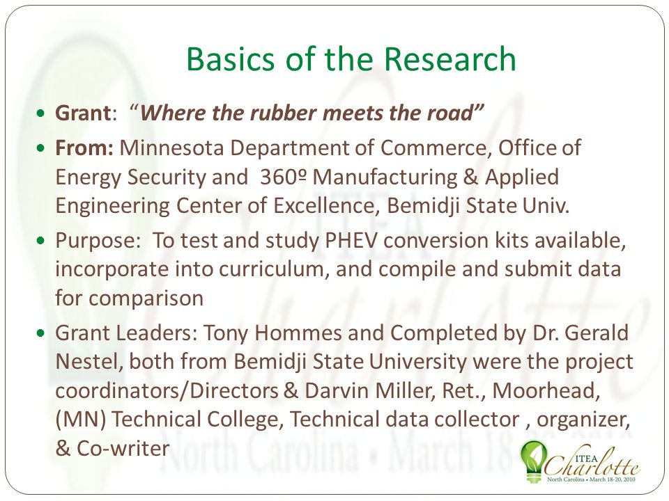 Basics of the Research Grant: Where the rubber meets the road From: Minnesota Department of Commerce, Office of Energy Security and 360º Manufacturing & Applied Engineering Center of Excellence, Bemidji State Univ.