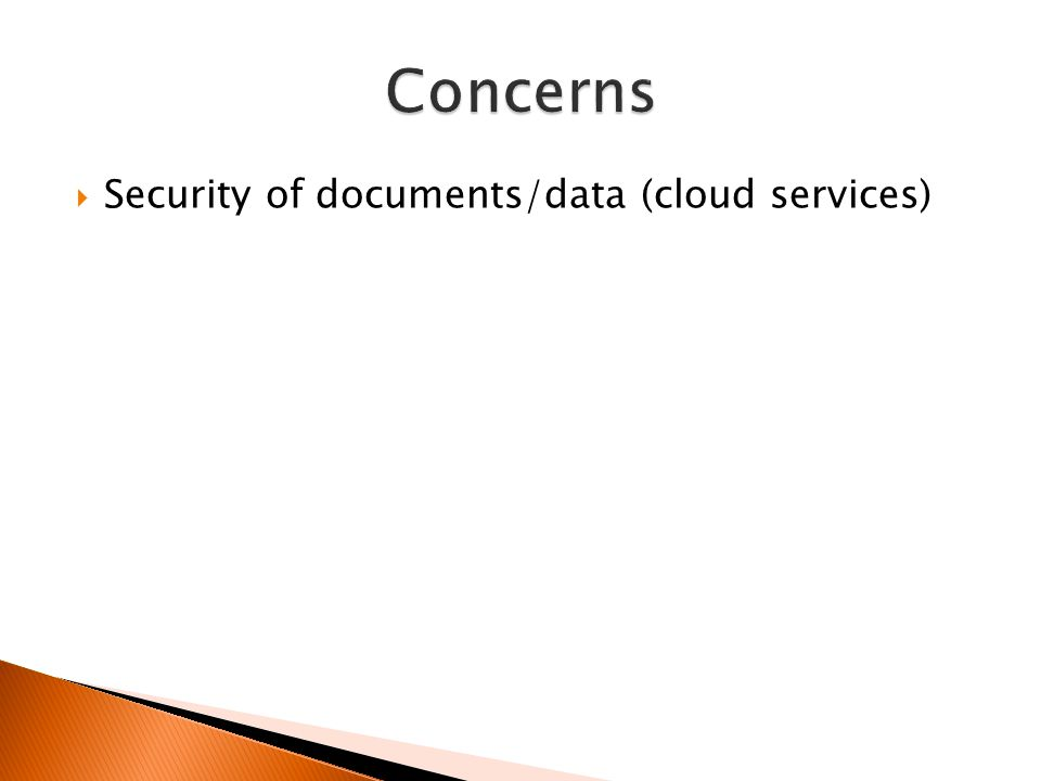  Security of documents/data (cloud services)