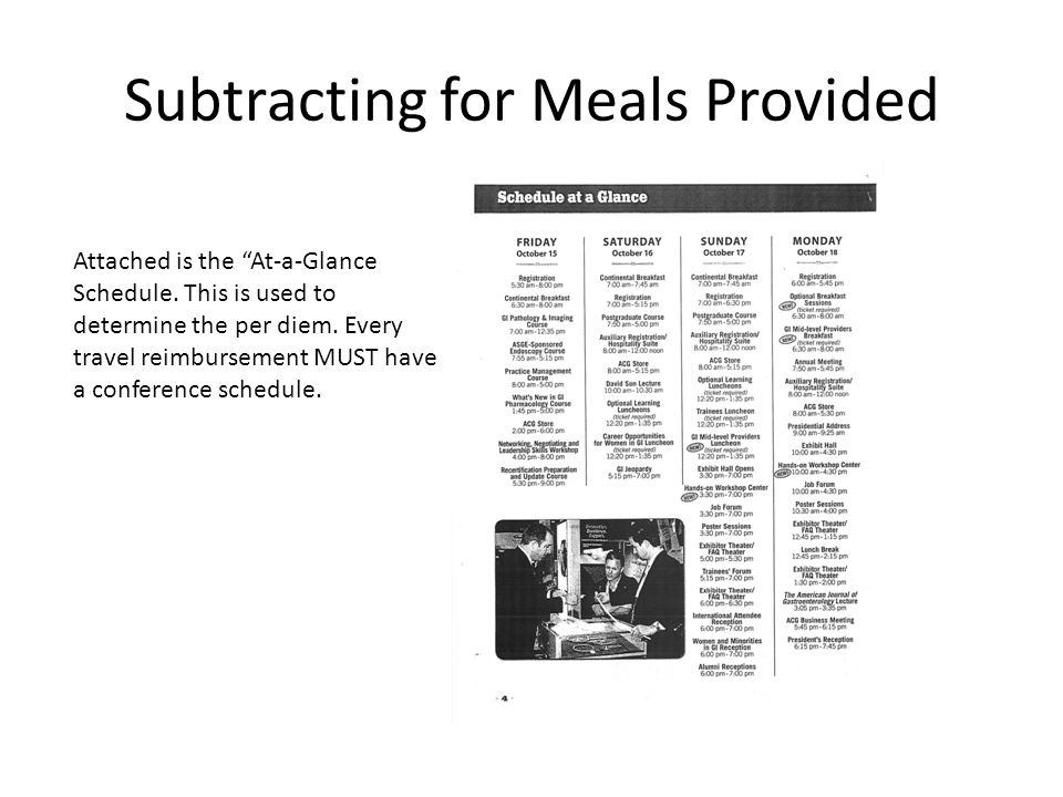 Subtracting for Meals Provided Attached is the At-a-Glance Schedule.