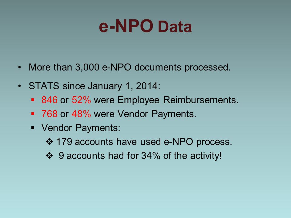 e-NPO Data More than 3,000 e-NPO documents processed.