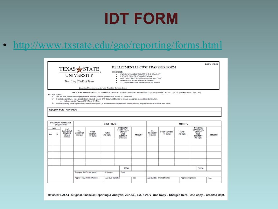 IDT FORM http://www.txstate.edu/gao/reporting/forms.html
