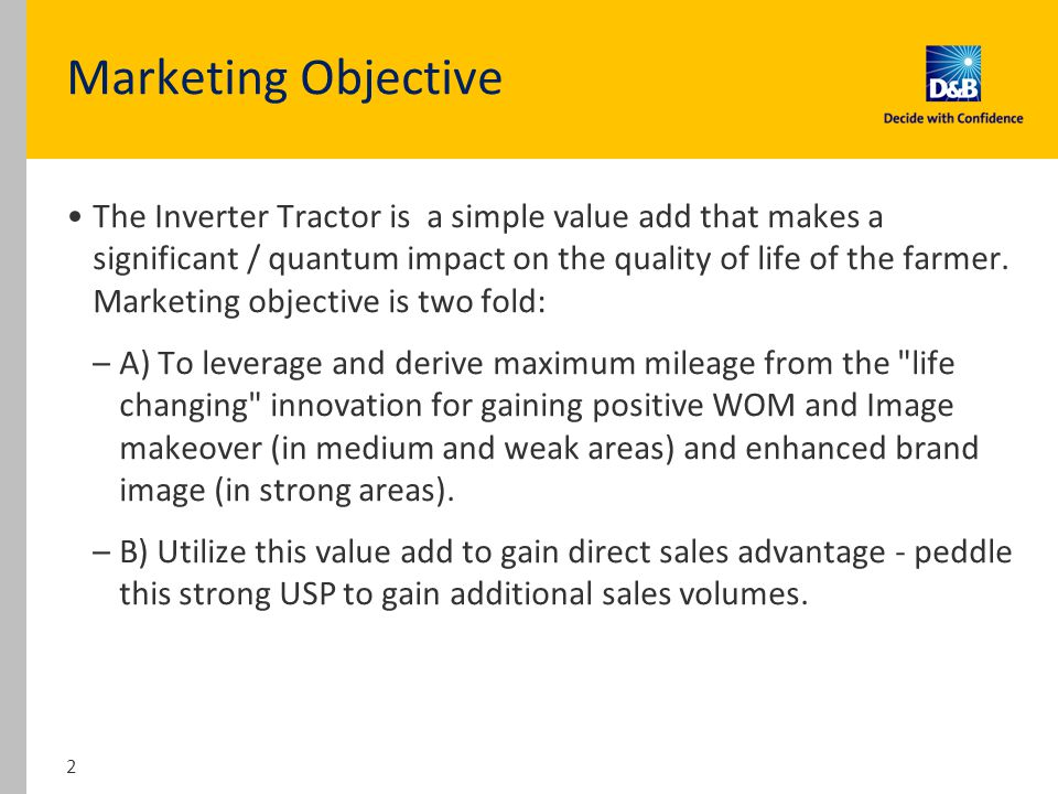 The Inverter Tractor is a simple value add that makes a significant / quantum impact on the quality of life of the farmer.