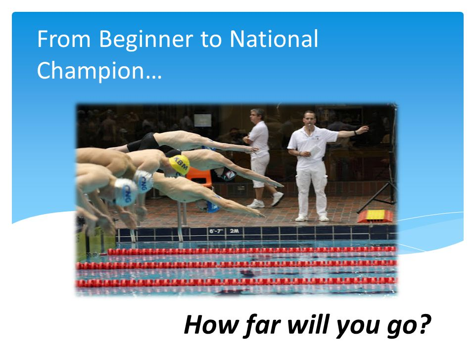 From Beginner to National Champion… How far will you go?