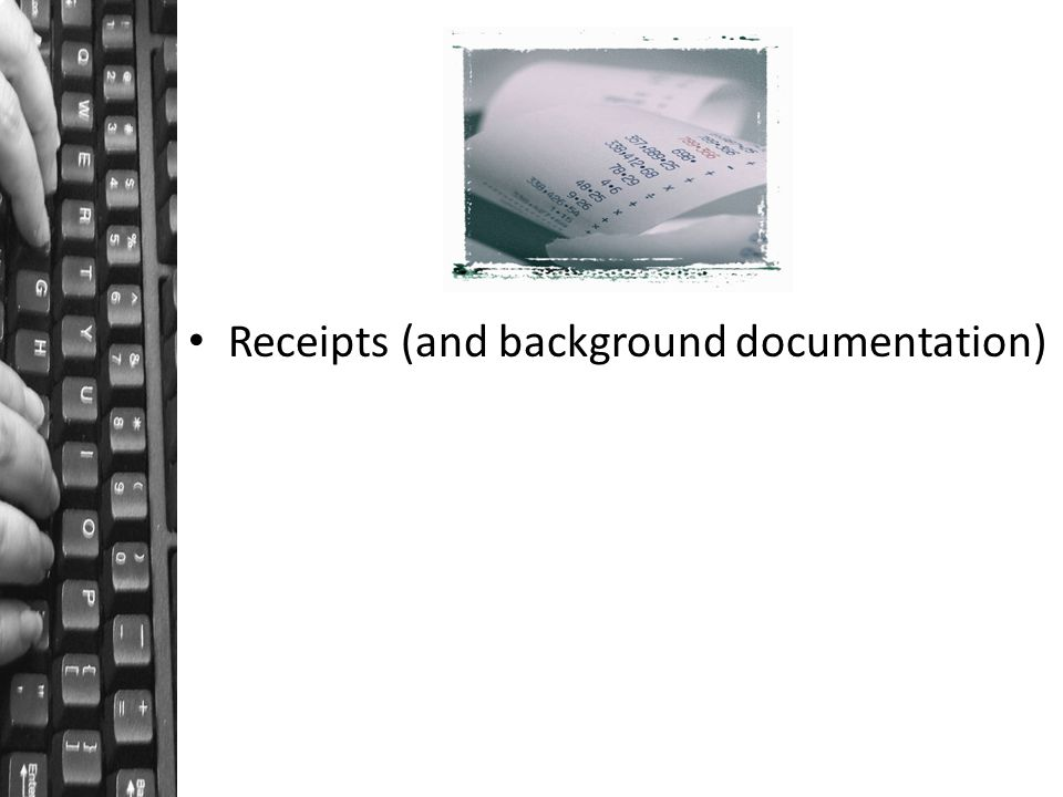 Receipts (and background documentation)