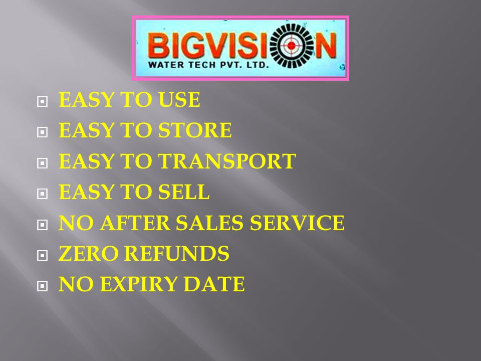  EASY TO USE  EASY TO STORE  EASY TO TRANSPORT  EASY TO SELL  NO AFTER SALES SERVICE  ZERO REFUNDS  NO EXPIRY DATE