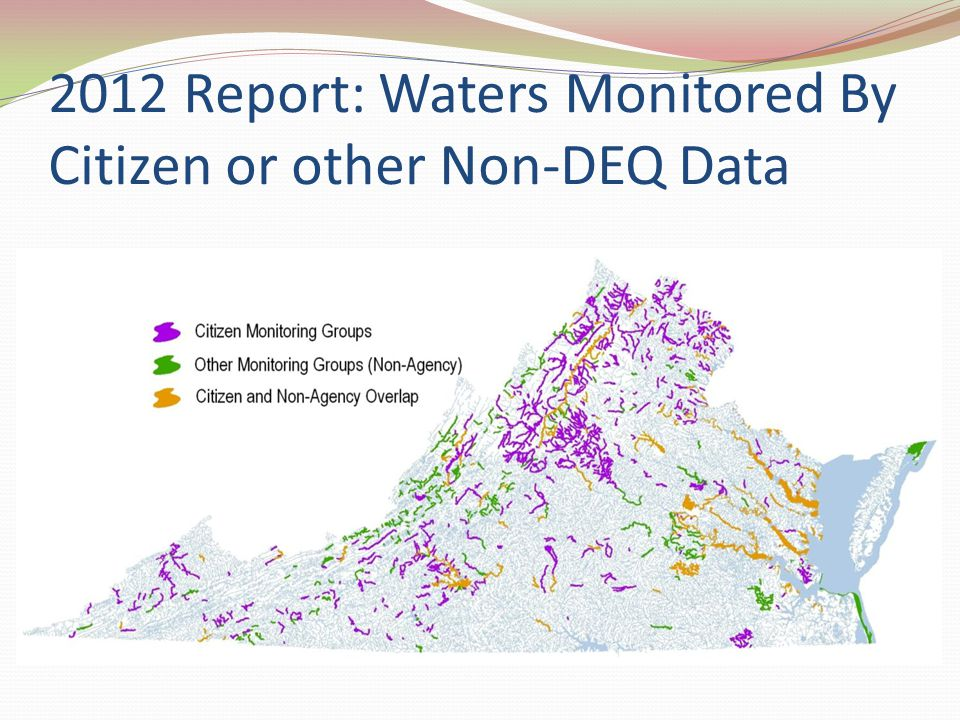 2012 Report: Waters Monitored By Citizen or other Non-DEQ Data