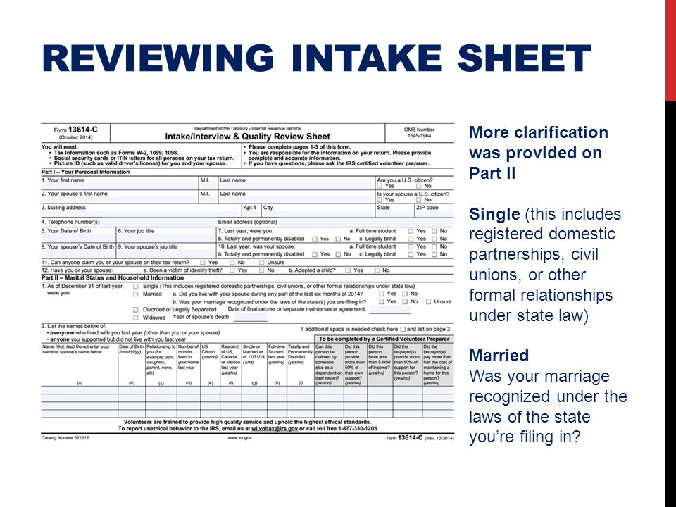 REVIEWING INTAKE SHEET More clarification was provided on Part II Single (this includes registered domestic partnerships, civil unions, or other forma