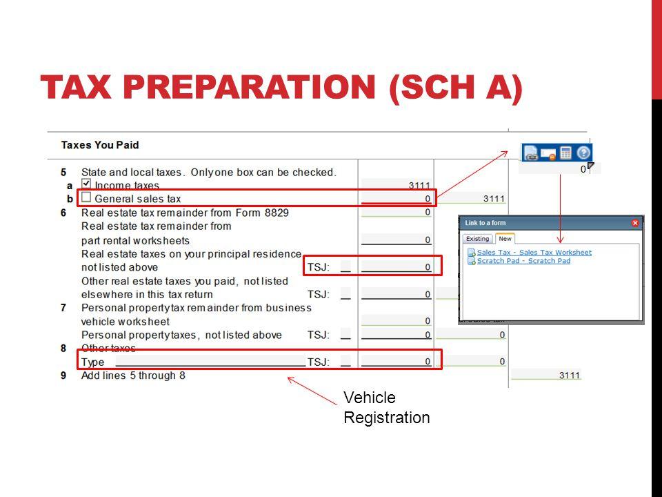 TAX PREPARATION (SCH A) Vehicle Registration