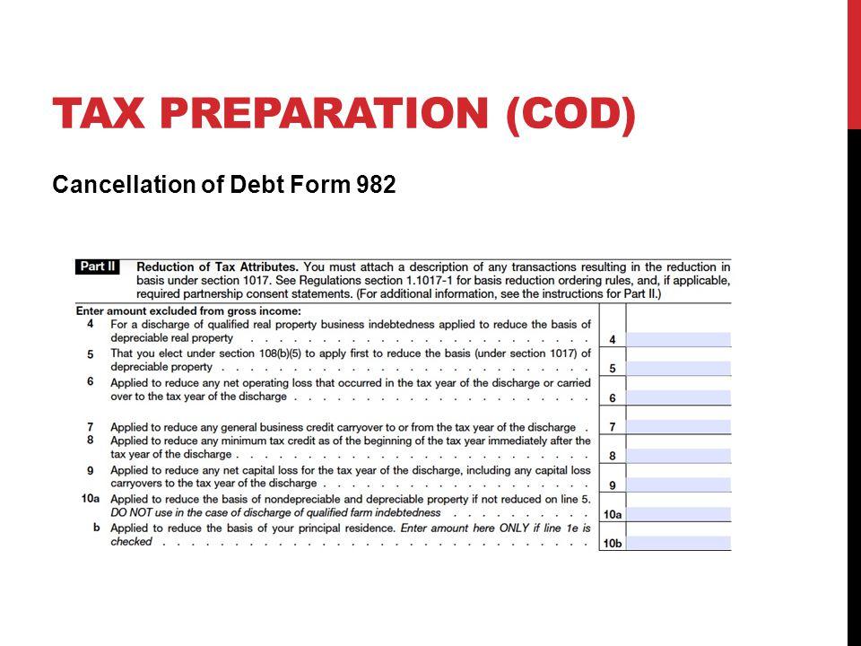 TAX PREPARATION (COD) Cancellation of Debt Form 982
