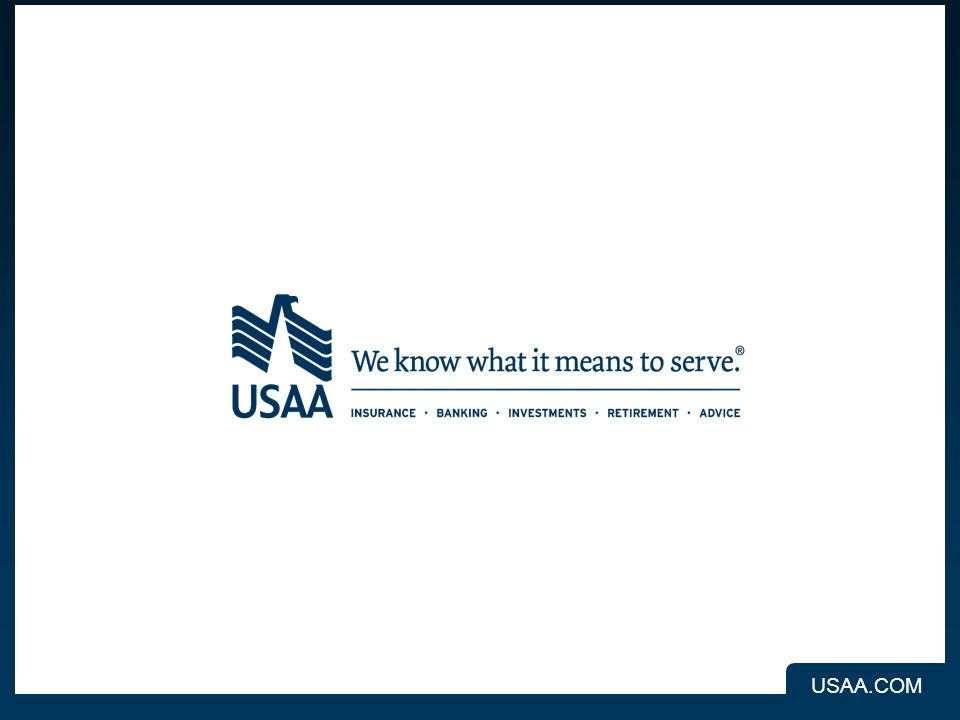 USAA.COM INSURANCE BANKING INVESTMENTS RETIREMENT ADVICE USAA.COM