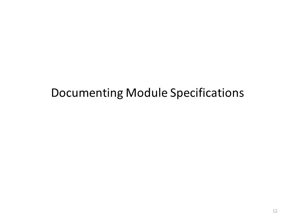 12 Documenting Module Specifications
