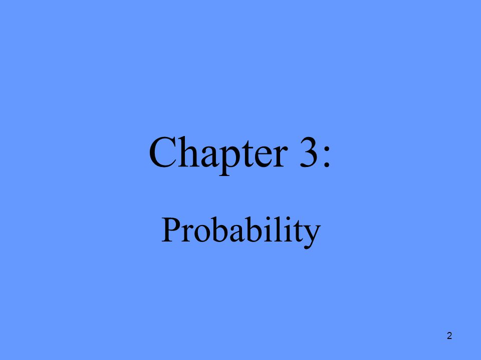 2 Chapter 3: Probability
