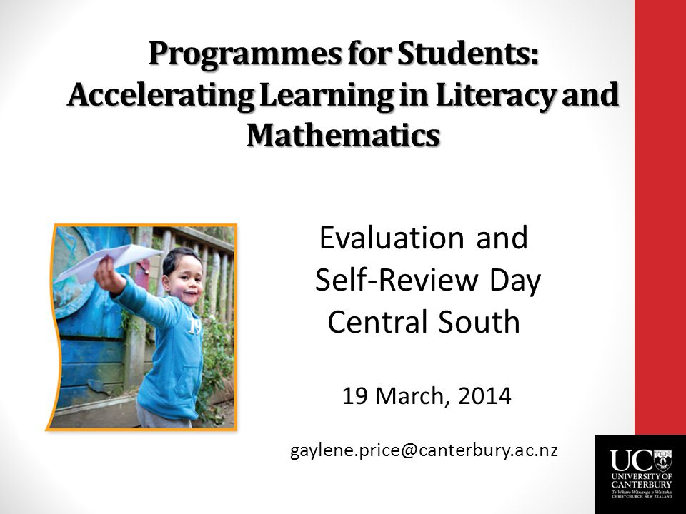 ERO Report – Accelerating the progress of Priority Learners in Primary Schools (May 2013) 'A system–wide emphasis on the strategies teachers can use to accelerate progress is needed.