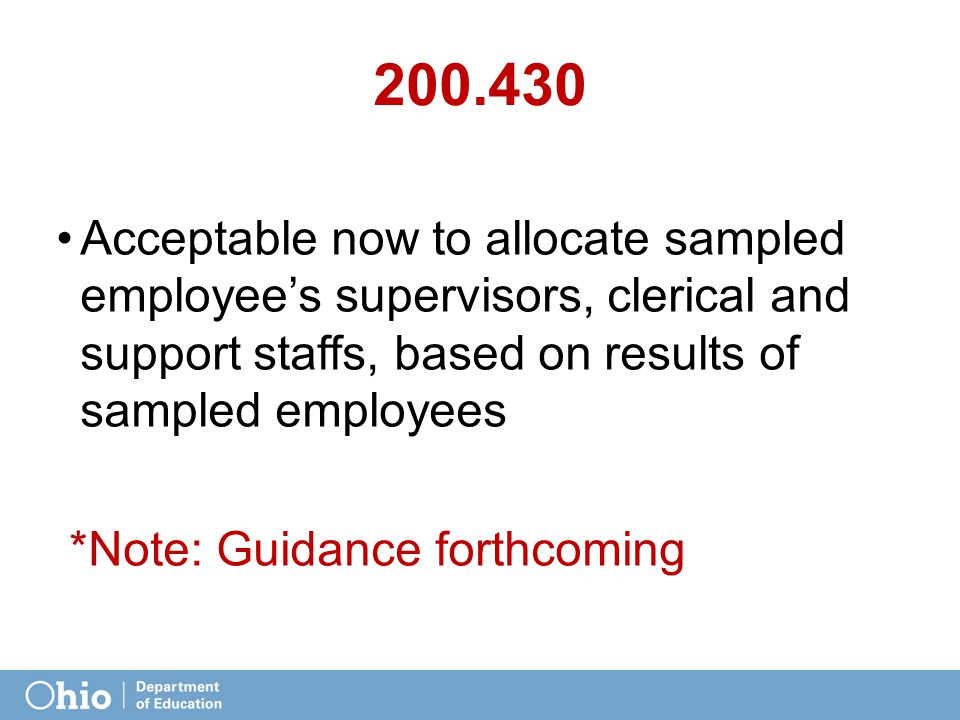 200.430 Acceptable now to allocate sampled employee's supervisors, clerical and support staffs, based on results of sampled employees *Note: Guidance forthcoming