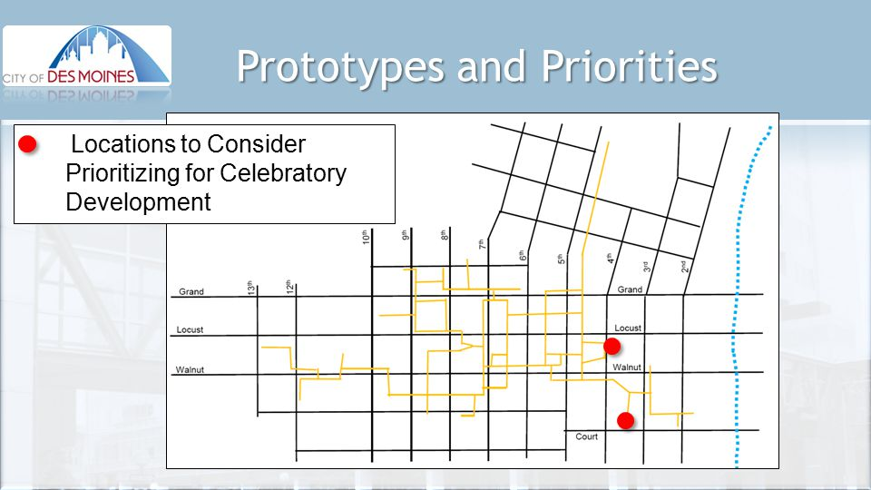 Prototypes and Priorities Locations to Consider Prioritizing for Celebratory Development
